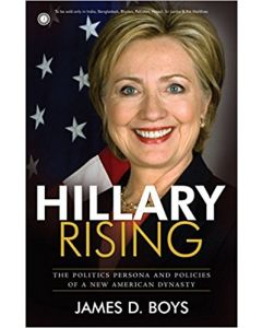 Hillary Rising by James D. Boys
