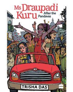 Ms Draupadi Kuru After the Pandavas