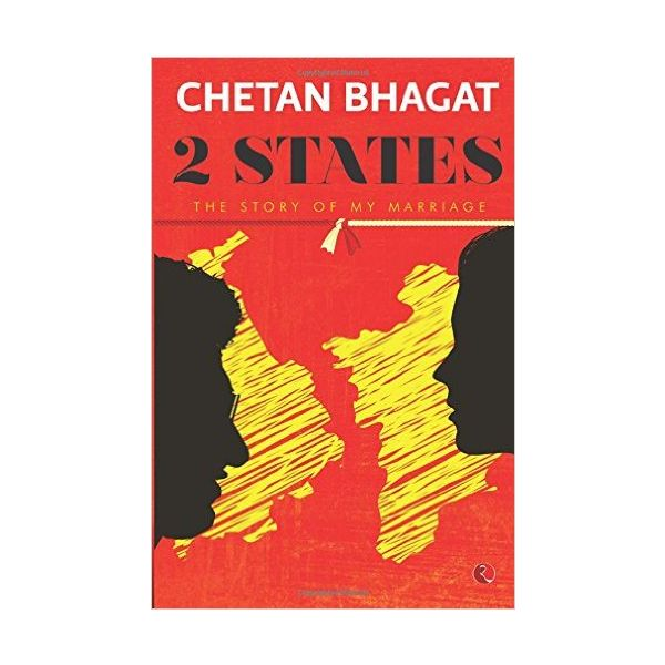 2 States: The Story of My Marriage by Chetan Bhagat