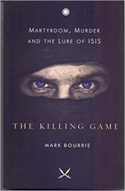 The Killing Game by Mark Bourrie